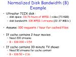 normalized disk bandwidth b example