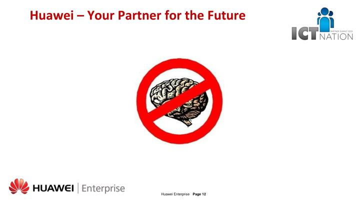 Huawei – Your Partner for the Future