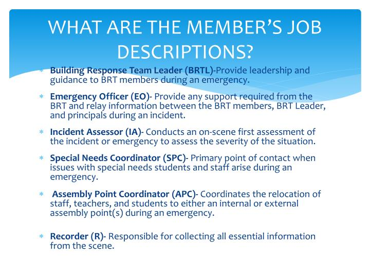 WHAT ARE THE MEMBER'S JOB DESCRIPTIONS?