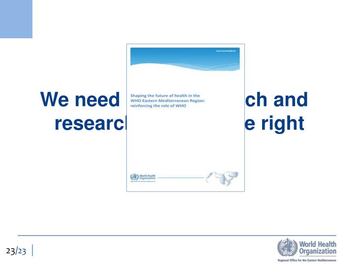We need better research and research done for the right reasons