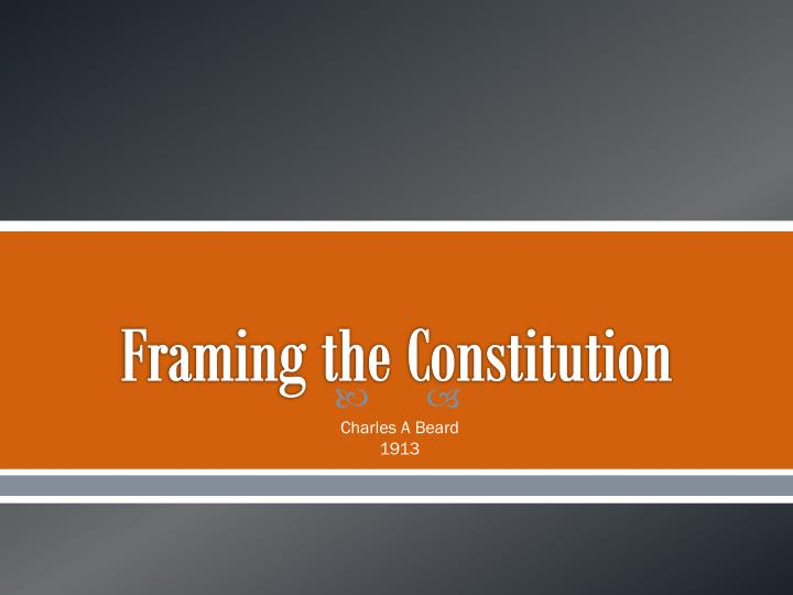 framing the constitution n.