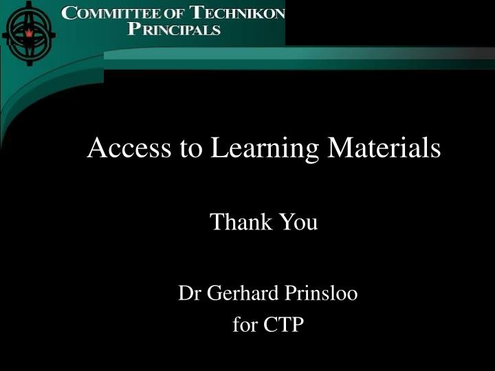 Access to Learning Materials