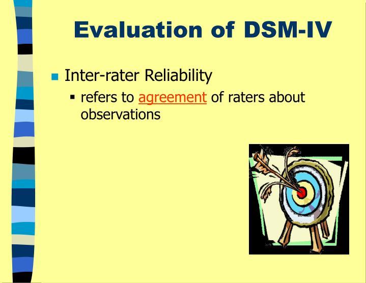 Evaluation of DSM-IV