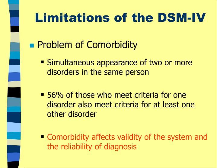 Limitations of the DSM-IV