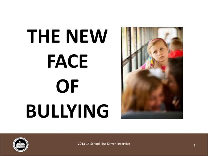 the new face of bullying n.
