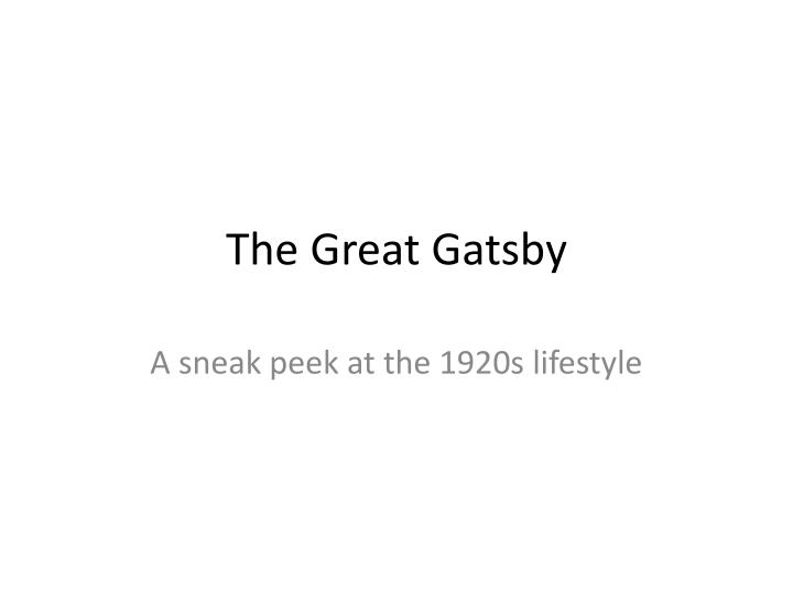 the ups and downs of the 1920s in the great gatsby a novel by f scott fitzgerald Jay-z on the soundtrack of the great gatsby, the 3-d film adaptation of f scott fitzgerald's classic novel of obsessive love the moral fabric of the 1920s.