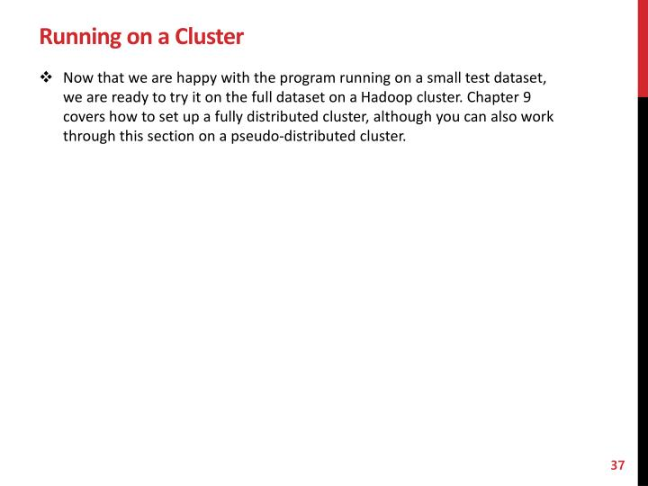 Running on a Cluster