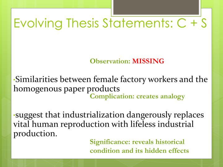 Evolving Thesis Statements: C + S