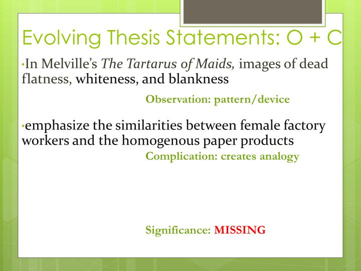 Evolving Thesis Statements: O + C