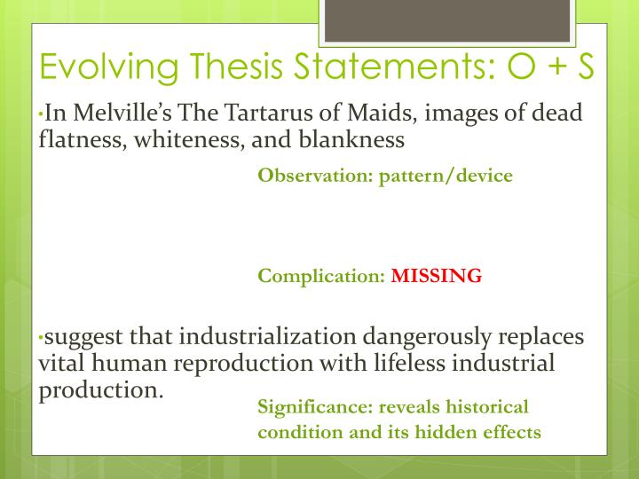 Evolving Thesis Statements: O + S