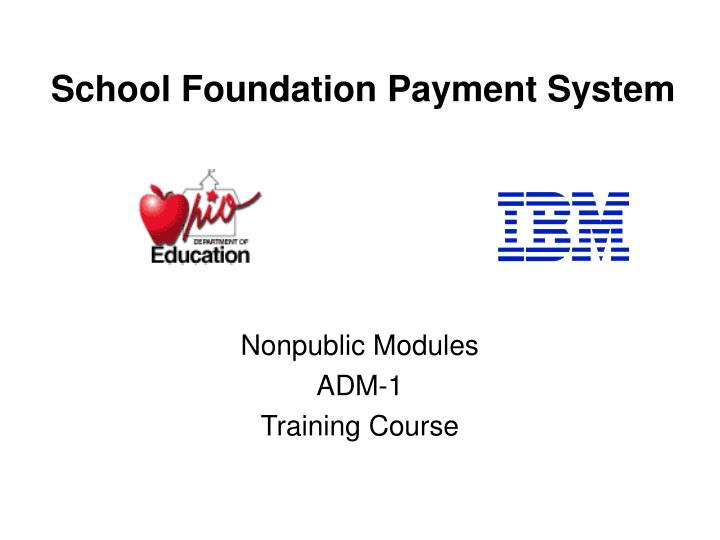school foundation payment system n.