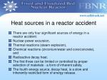 heat sources in a reactor accident