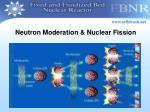 neutron moderation nuclear fission