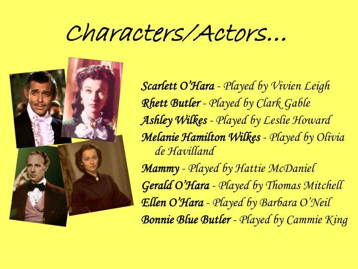 Characters/Actors…