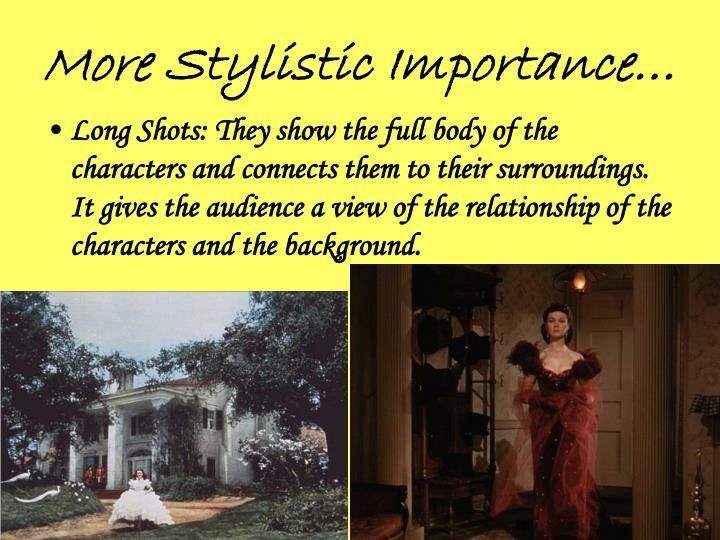 More Stylistic Importance…