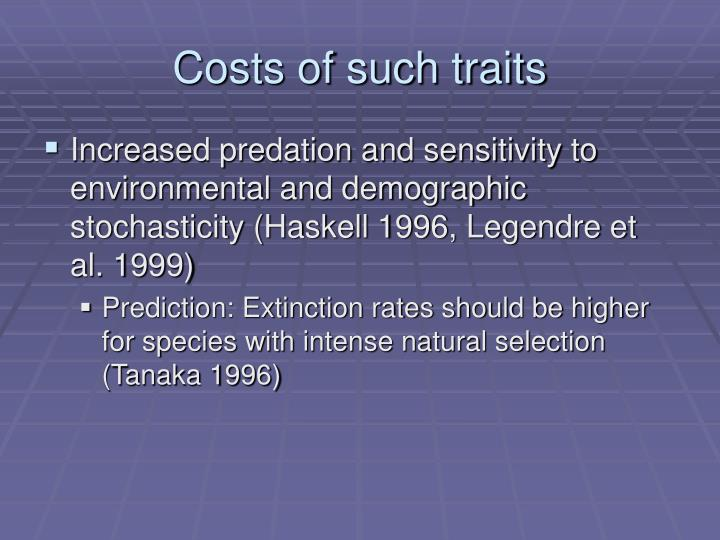 Costs of such traits