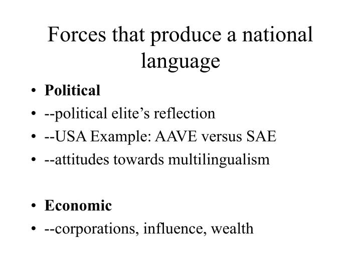Forces that produce a national language