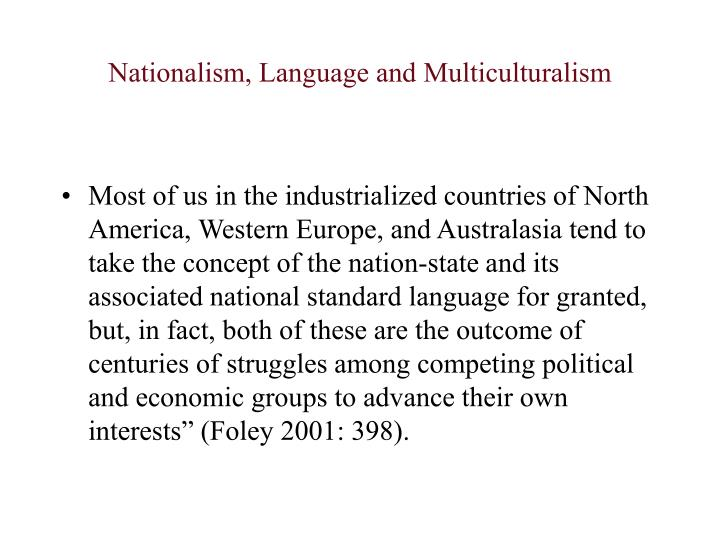 Nationalism language and multiculturalism