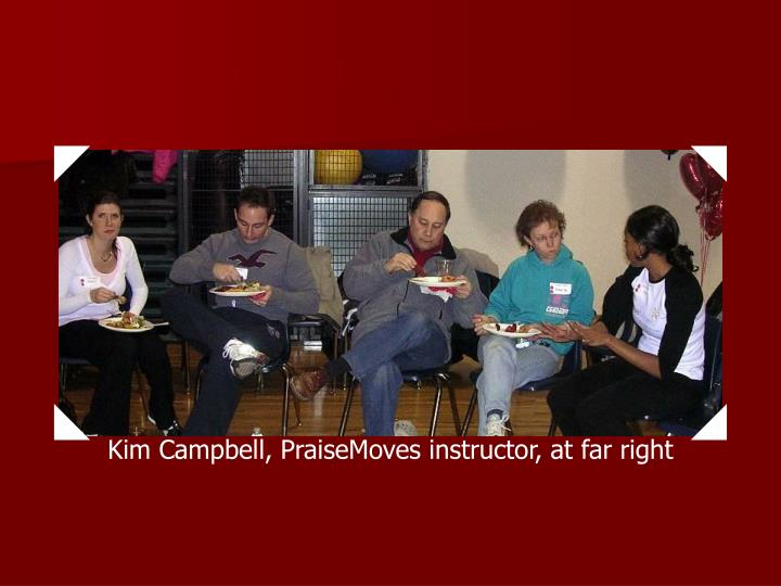Kim Campbell, PraiseMoves instructor, at far right