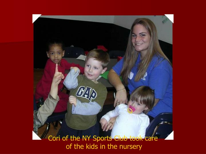 Cori of the NY Sports Club took care