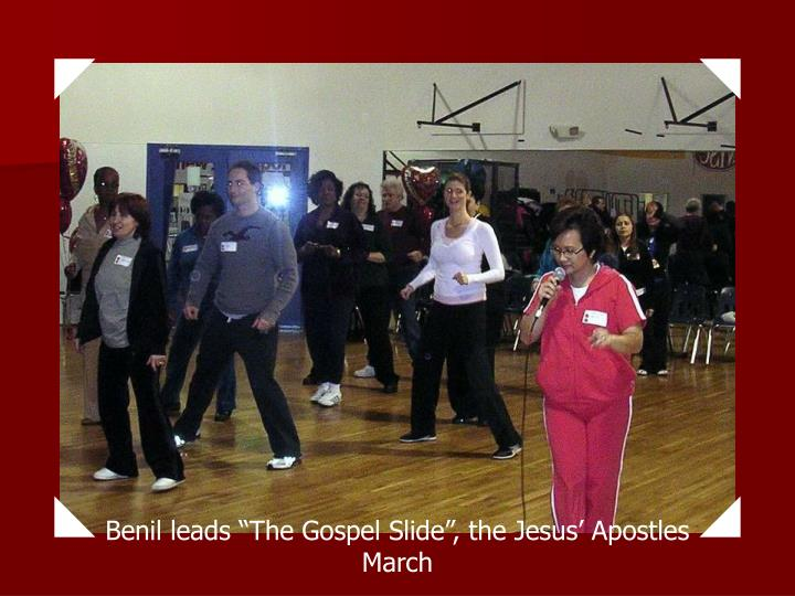 "Benil leads ""The Gospel Slide"", the Jesus' Apostles March"