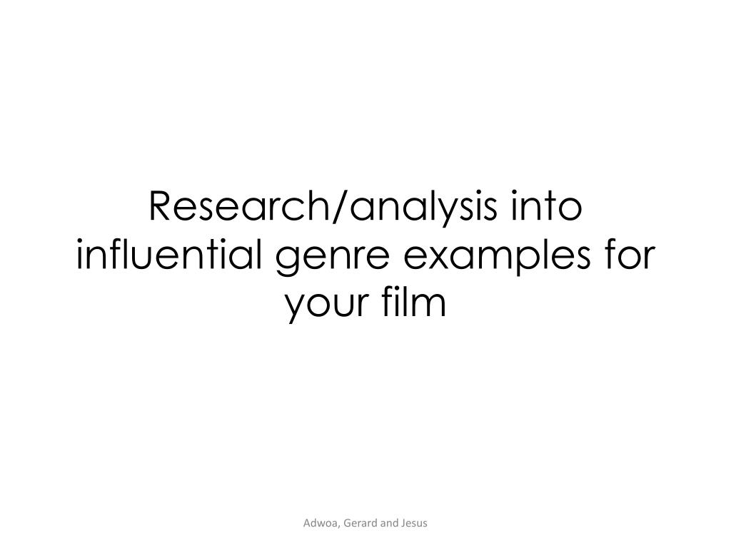 Ppt Research Analysis Into Influential Genre Examples For Your