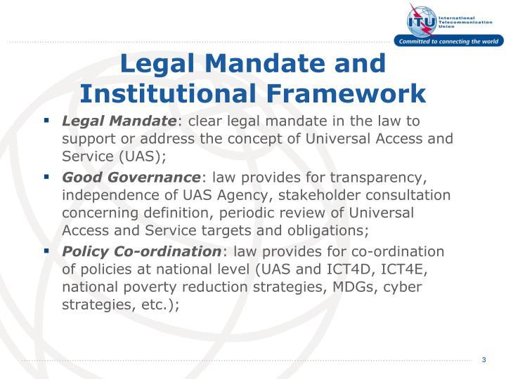 Legal mandate and institutional framework