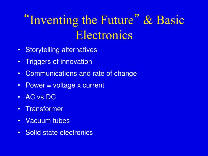 inventing the future basic electronics n.
