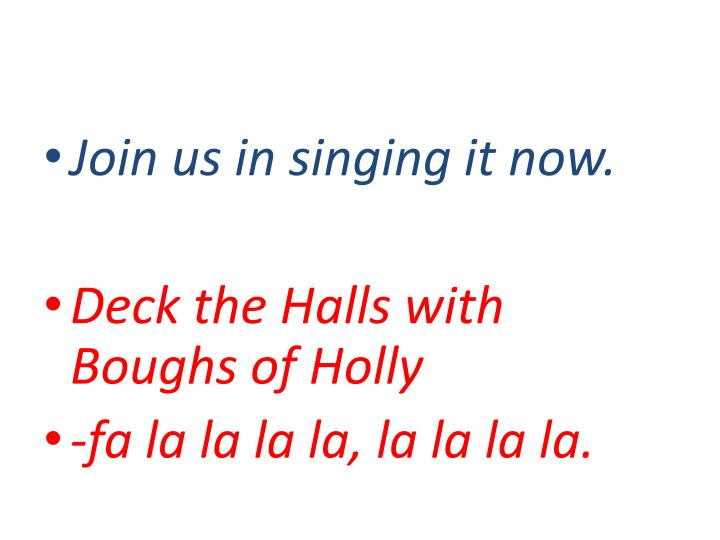 Join us in singing it now