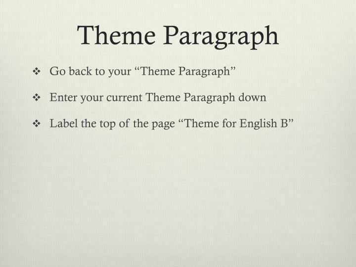Theme Paragraph