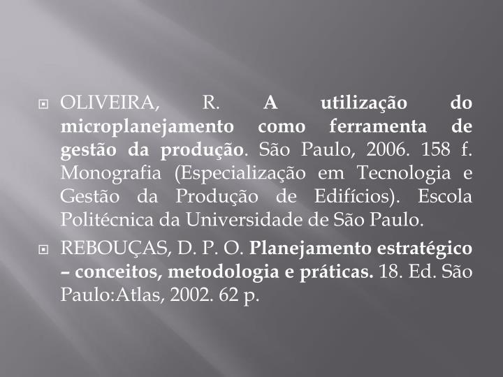 OLIVEIRA, R.