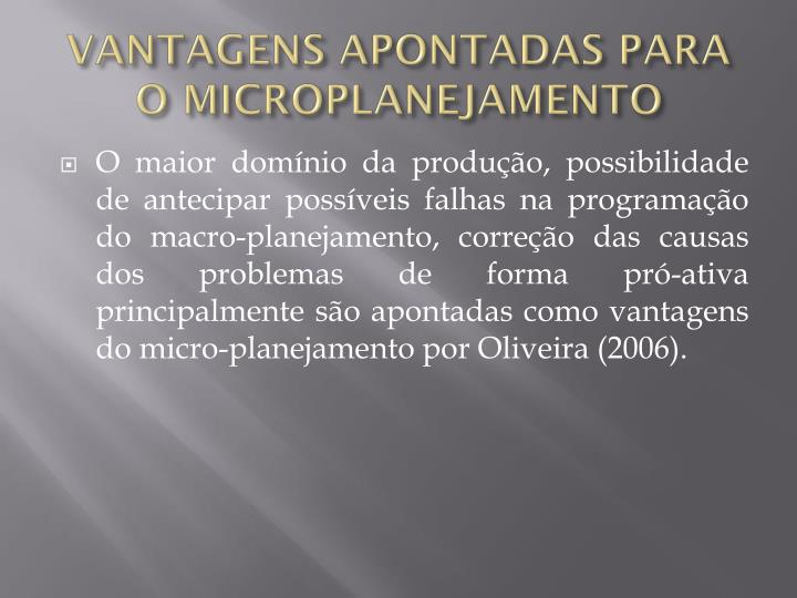VANTAGENS APONTADAS PARA O MICROPLANEJAMENTO