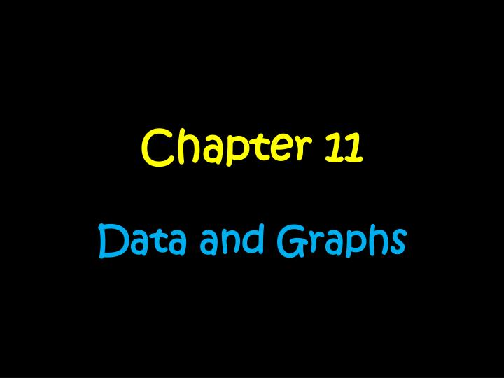 chapter 11 data and graphs n.