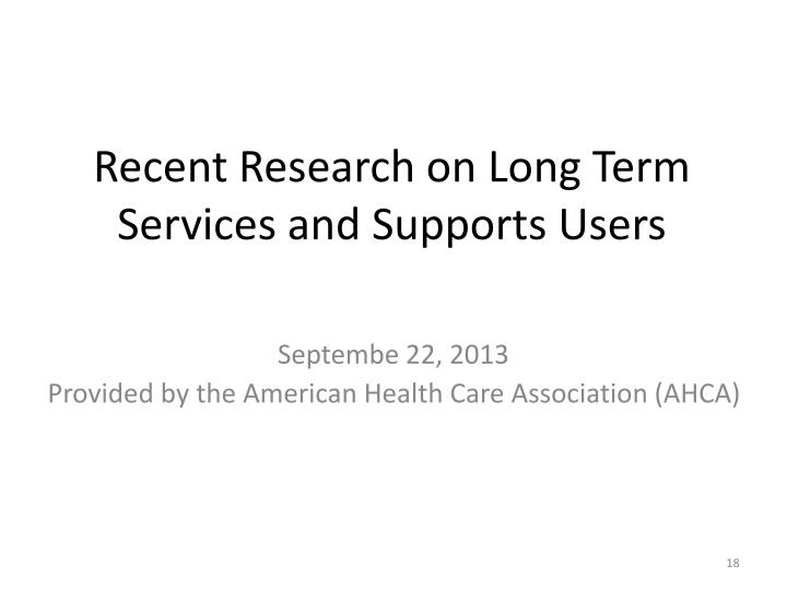 Recent Research on Long Term Services and Supports Users