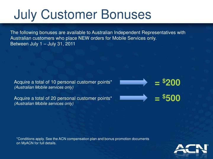July Customer Bonuses
