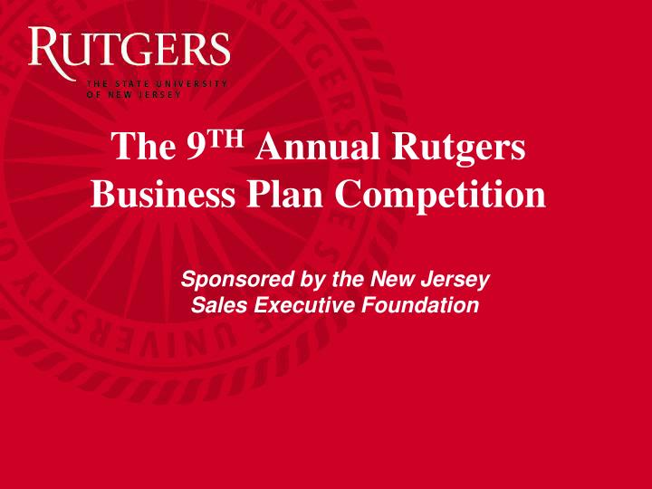ppt - the 9 th annual rutgers business plan competition powerpoint, Modern powerpoint