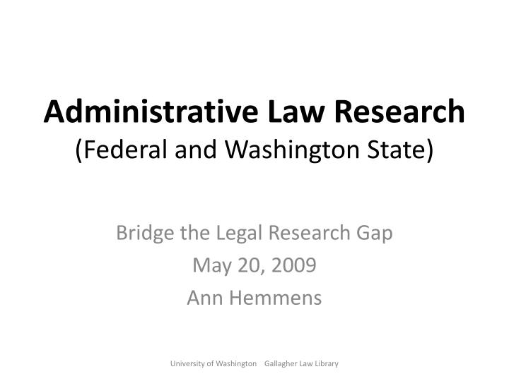 administrative law research federal and washington state n.