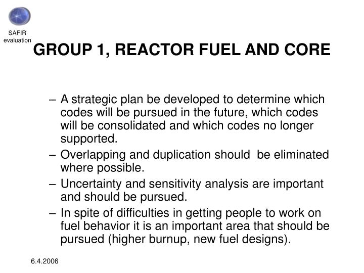 GROUP 1, REACTOR FUEL AND CORE