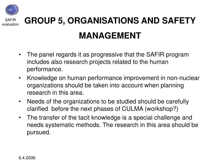 GROUP 5, ORGANISATIONS AND SAFETY MANAGEMENT