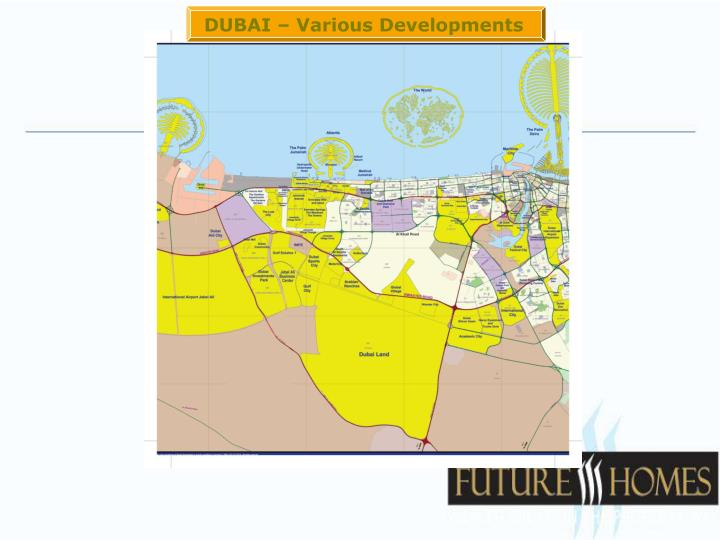 DUBAI – Various Developments