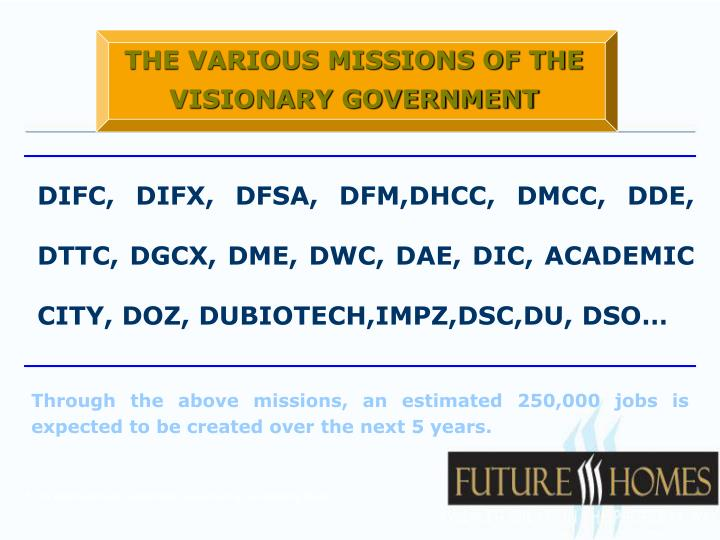 THE VARIOUS MISSIONS OF THE VISIONARY GOVERNMENT