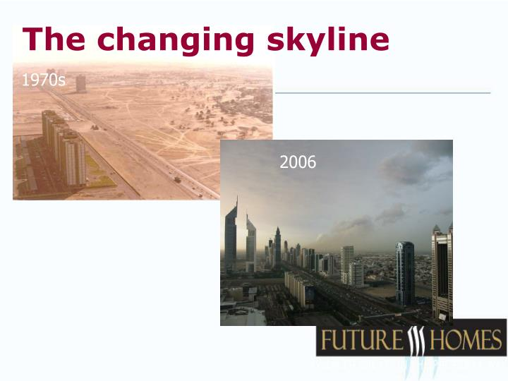 The changing skyline