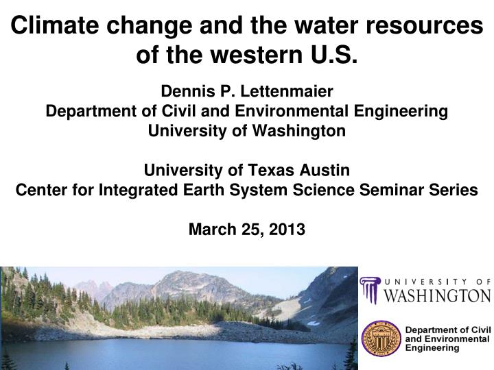 Climate change and the water resources of the western u s