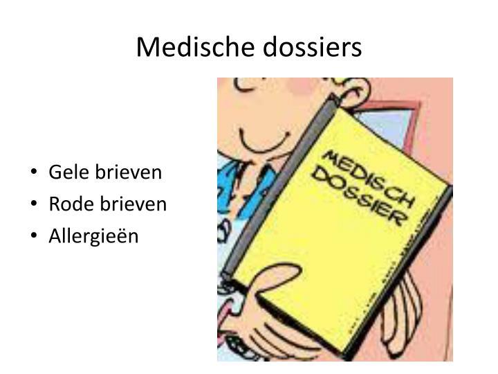 Medische dossiers