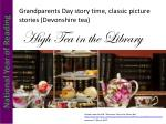 grandparents day story time classic picture stories devonshire tea