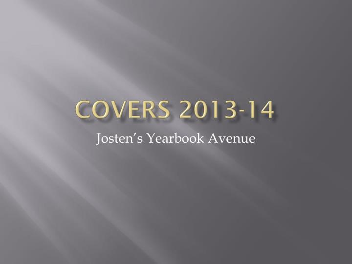 Covers 2013 14