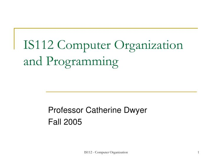 Is112 computer organization and programming