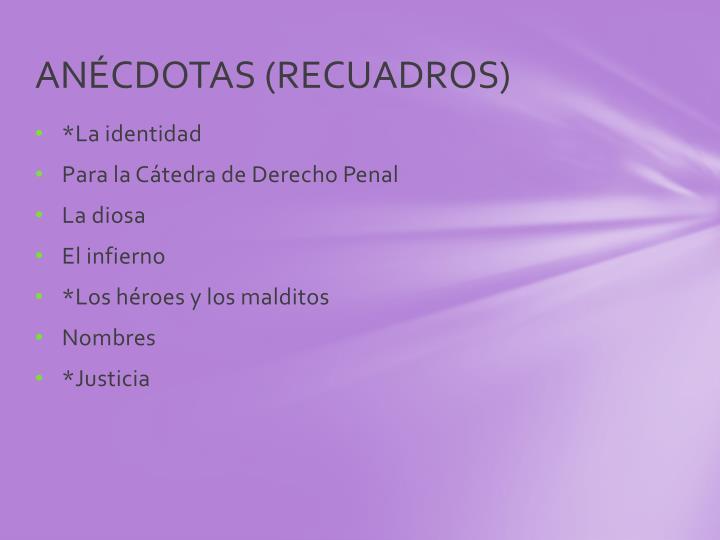 ANÉCDOTAS (RECUADROS)