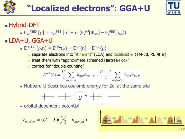 """Localized electrons"": GGA+U"