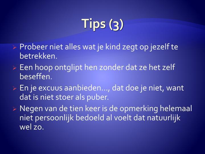 Tips (3)